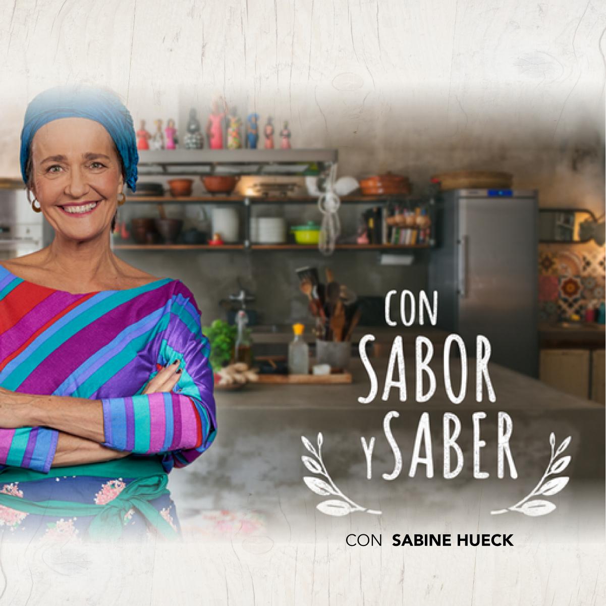 Con Sabor y Saber con Sabine Hueck