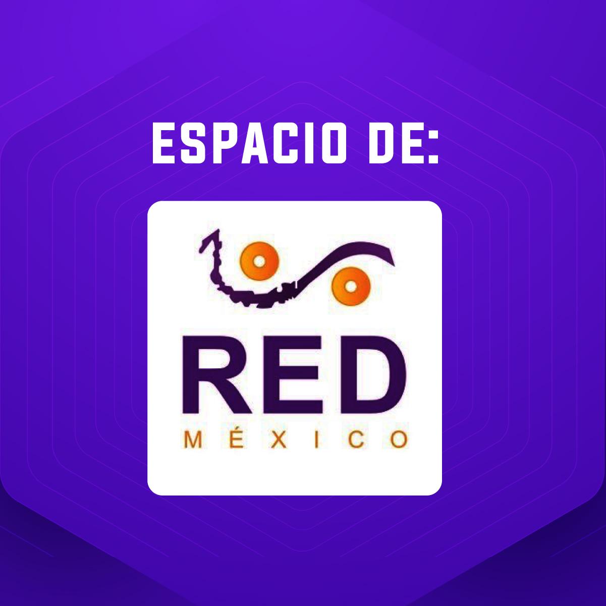 Espacio de la RED México